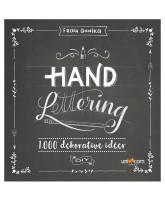 Hand Lettering Grundbog 1000 dekorative idéer